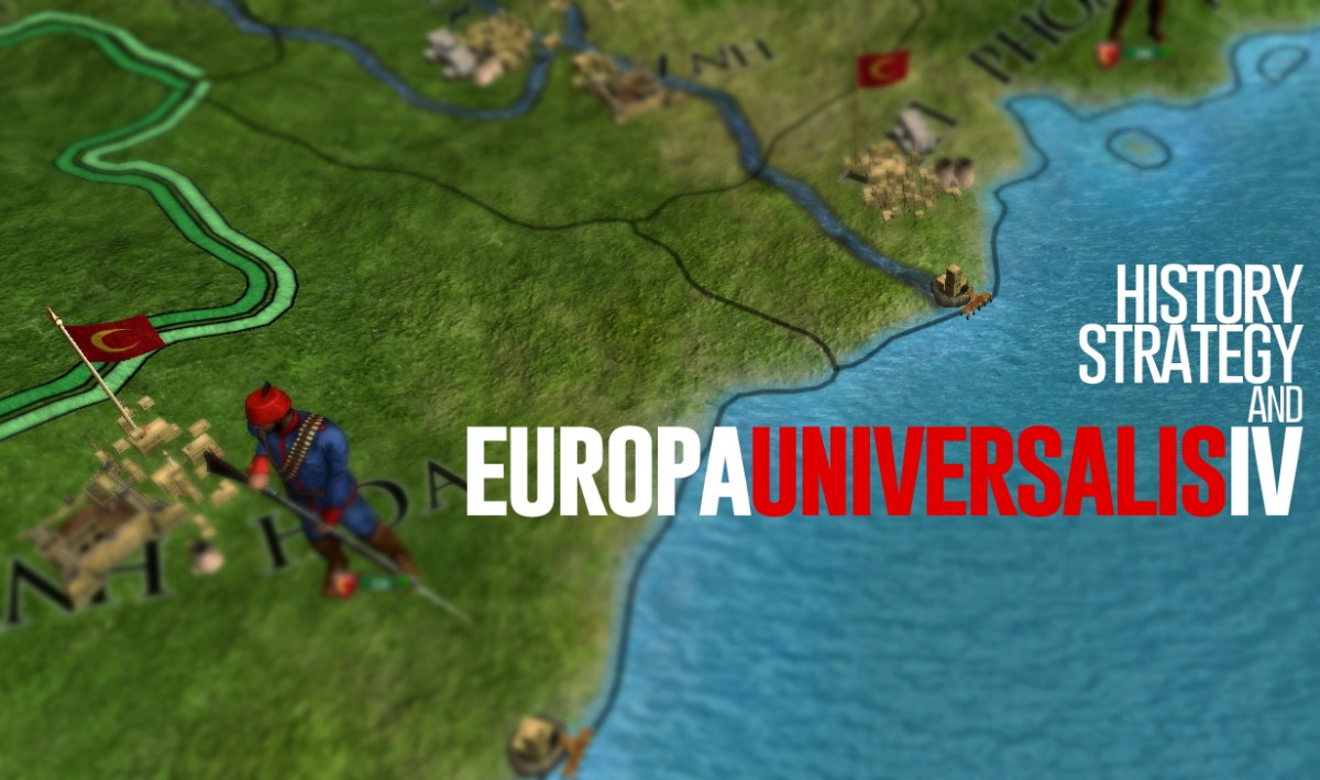 History, Strategy, and Europa Universalis IV